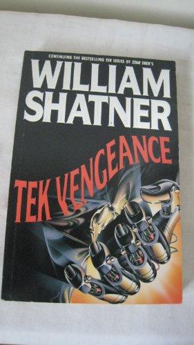 Tek Vengeance: William Shatner