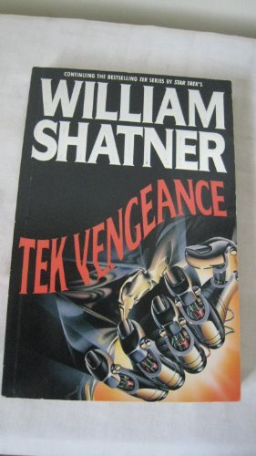 Tek Vengeance (0330329677) by William Shatner