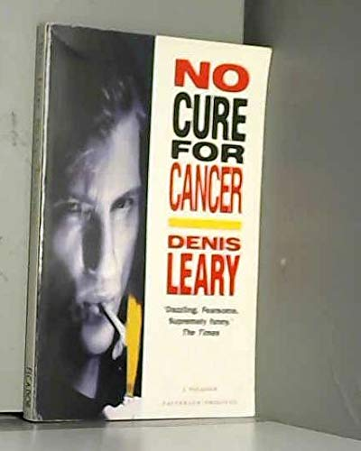 9780330329804: No Cure for Cancer