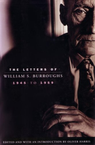 9780330330749: The Letters of William S.Burroughs, 1945-59