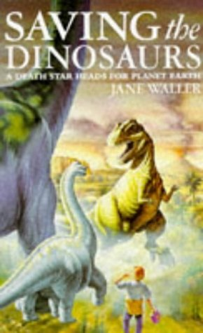 Saving the Dinosaurs (0330330985) by Jane Waller