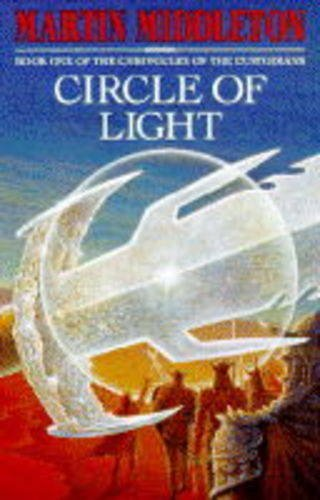 Circle of Light (The Chronicles of the: Middleton, Martin