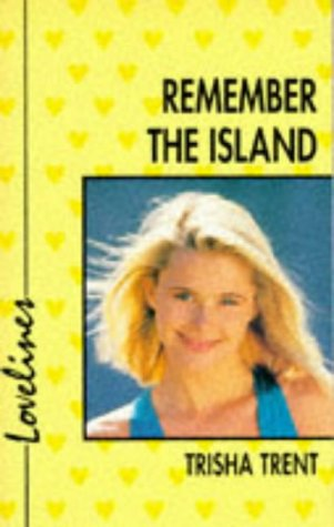 9780330331579: Remember the Island (Lovelines)