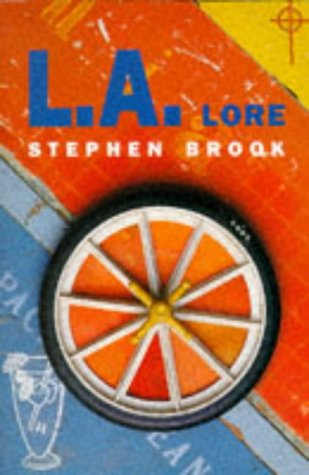 9780330331593: L.A. Lore: A Scintillating Exploration of Los Angeles