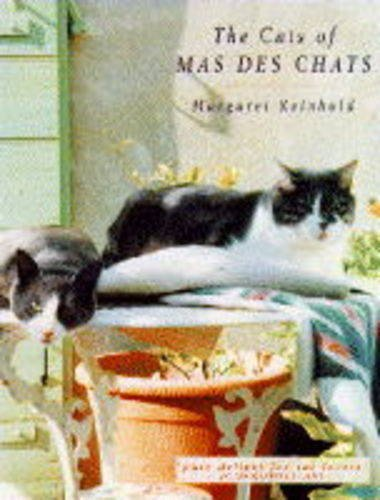 9780330332514: Sanctuary in the South the Cats of Mas Des Chats (Sanctuary for Strays)