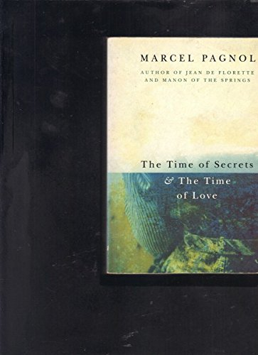 9780330332583: The Time of Secrets and the Time of Love