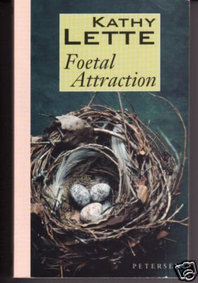 9780330333214: Foetal Attraction