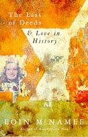 9780330333429: The Last of Deeds and Love in History