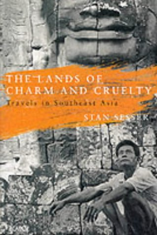 9780330333870: The Lands of Charm and Cruelty: Travels in Southeast Asia