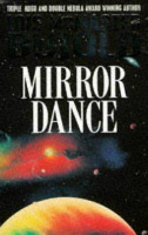 9780330334228: Mirror Dance (A Vorkosigan Adventure)