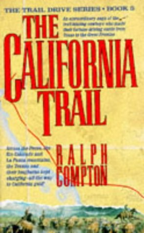9780330334419: The California Trail (Trail Drive)