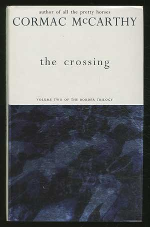 the crossing by cormac mccarthy the personality of billy parham Cormac mccarthy last year found himself hailed as a modern master on the 'the crossing' - cormac mccarthy: picador 16-year-old billy parham.