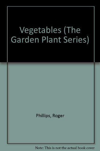 9780330334990: Vegetables (The Garden Plant Series)