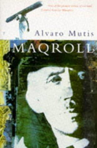 Maqroll Three Novellas (English and Spanish Edition): Alvaro Mutis