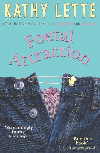 9780330335270: Foetal Attraction