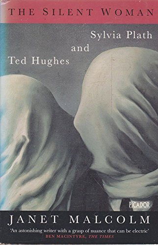 9780330335775: The Silent Woman - Sylvia Plath And Ted Hughes