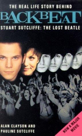 9780330335805: Backbeat: Stuart Sutcliffe: The Lost Beatle