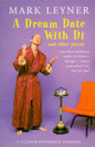 9780330335928: A dream date with Di and other pieces