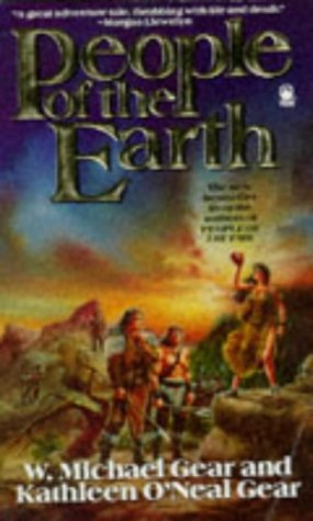 People of the Earth (9780330336444) by W.Michael Gear; Kathleen O'Neal Gear