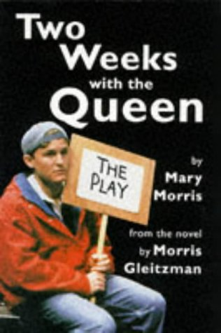 9780330336932: Two Weeks with the Queen: Play