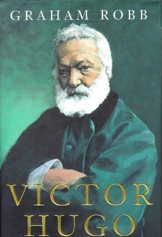 9780330337076: Victor Hugo