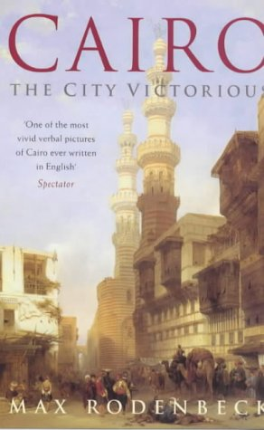 9780330337106: Cairo: The City Victorious