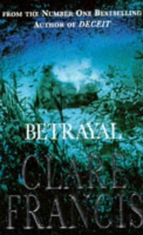 Betrayal: Clare Francis