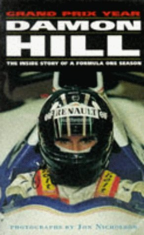 9780330337816: Damon Hill's Grand Prix Year: The Inside Story of a Formula One Season