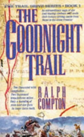 9780330338042: The Goodnight Trail (The traildrive series)