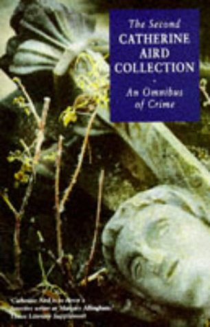 9780330338400: The Second Catherine Aird Collection: An Omnibus Of Crime