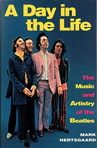 "9780330338912: A Day in the Life: Music and Artistry of the ""Beatles"""