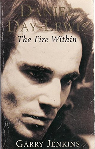 9780330338967: Daniel Day-Lewis: The Fire Within