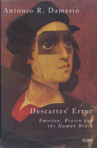 9780330339278: Descartes' Error: Emotion, Reason and the Human Brain