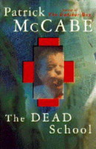 9780330339445: The Dead School