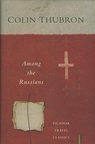 9780330339506: Among the Russians (Picador Travel Classics)