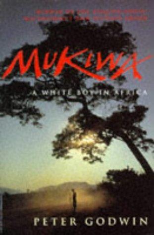 9780330339841: Mukiwa: A White Boy in Africa