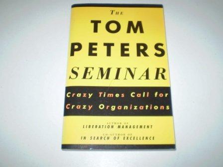 9780330339940: The Tom Peters Seminar