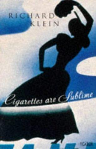 9780330340168: Cigarettes are Sublime