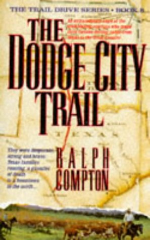 9780330340229: The Dodge City Trail (Trail Drive)
