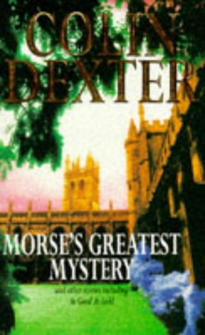 9780330340250: Morse's Greatest Mystery and Other Stories