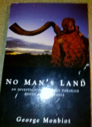 9780330341233: No Man's Land: An Investigative Journey Through Kenya and Tanzania
