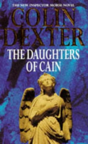 9780330341639: The Daughters of Cain (Inspector Morse Mysteries)