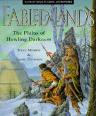 The Plains of Howling Darkness (Fabled Lands) (0330341731) by Dave Morris; Jamie Thomson