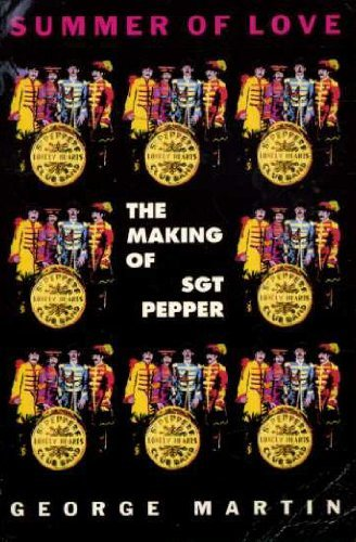 9780330342100: Summer of Love: The Making of Sgt. Pepper