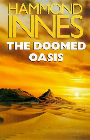9780330342421: The Doomed Oasis