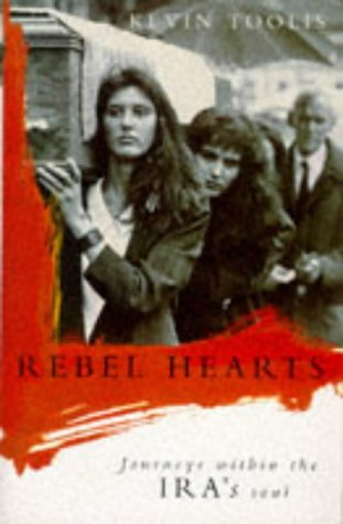9780330342438: Rebel Hearts: Journeys Within The Ira's Soul