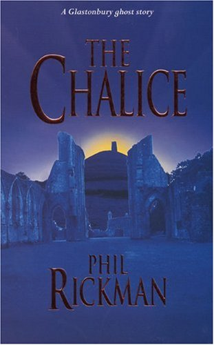 9780330342674: The Chalice: A Glastonbury Ghost Story (Glastonbury Ghost Stories)
