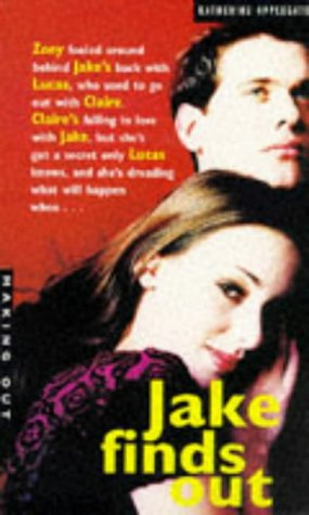 9780330342728: Making Out: Book 2. Jake Finds Out (Making Out S.)