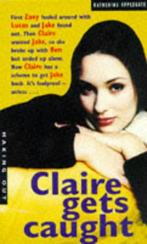 9780330342759: Claire Gets Caught (Making Out)