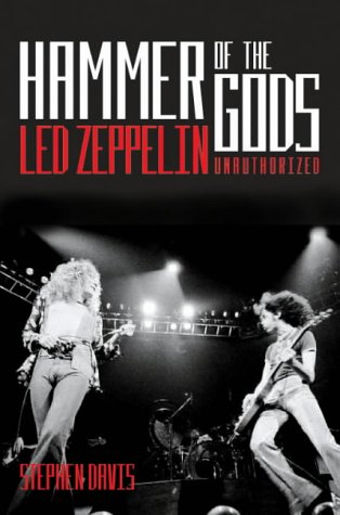 HAMMER OF THE GODS (Led Zeppelin Unauthorised)